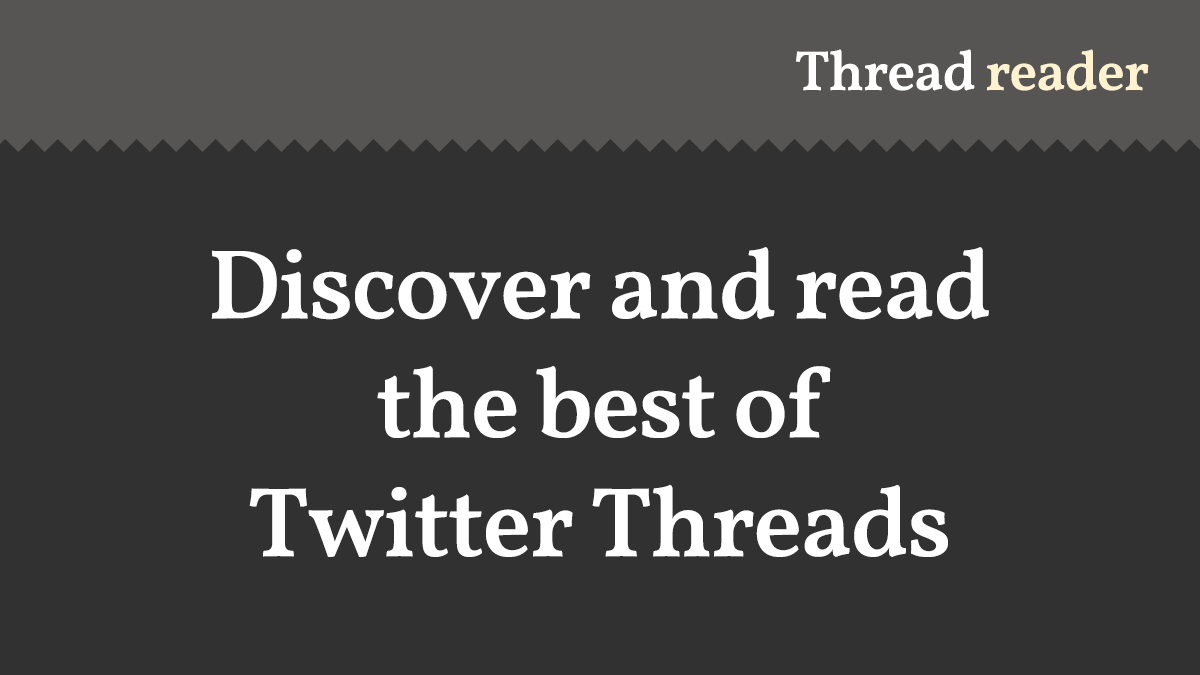 Discover and Read the Best of Twitter Threads